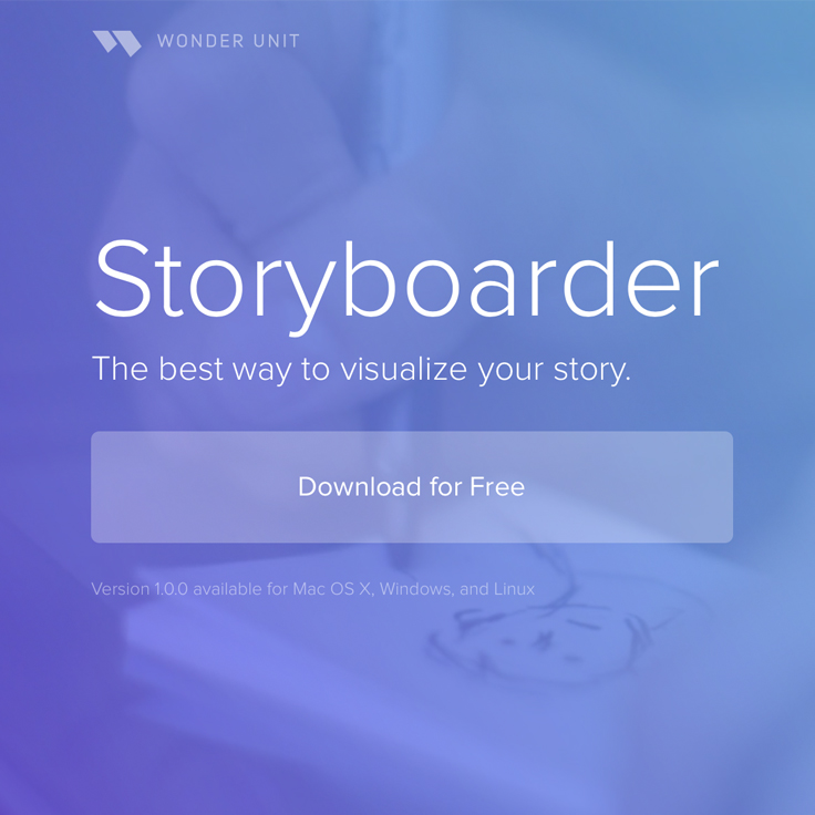 STORYBOARDER by Wonderunit » STORYBEARD